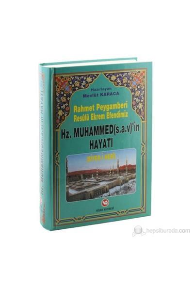 Rahmet Peygamberi Hz. Muhammed (S.A.V.)'İn Hayatı Siyer-İ Nebi-Kolektif