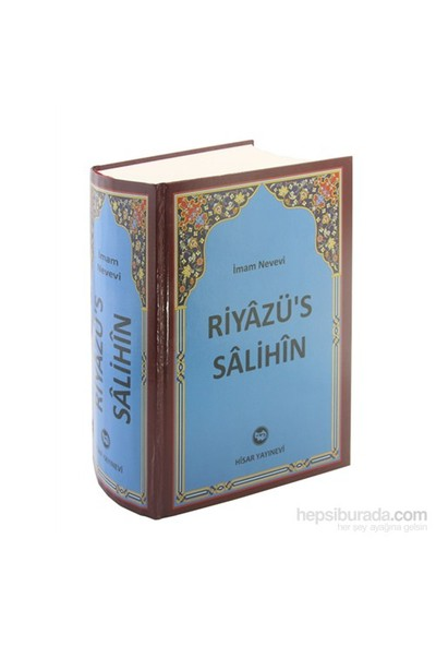 Riyazü's Salihin Tercüme ve Şerhi (Tek Cilt) - Ebu Zekeriyya Muhyiddin Bin Şeref En-Nevevi Ed-Dimeşki