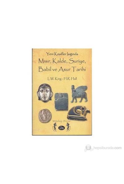 Mısır Kalde, Suriye, Babil Ve Asur Tarihi-Leonard William King