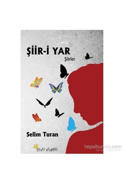 Şiir-İ Yar-Selim Turan