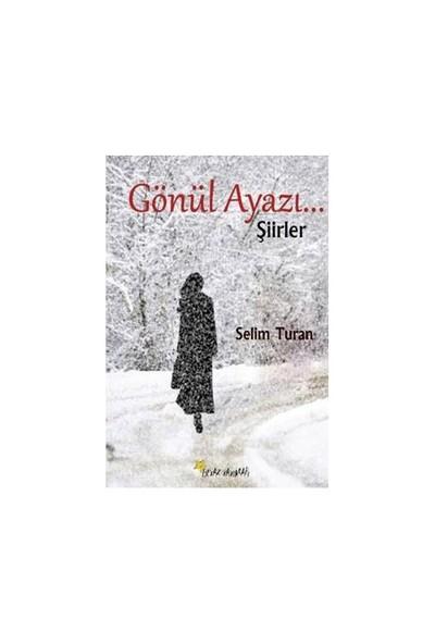 Gönül Ayazı-Selim Turan
