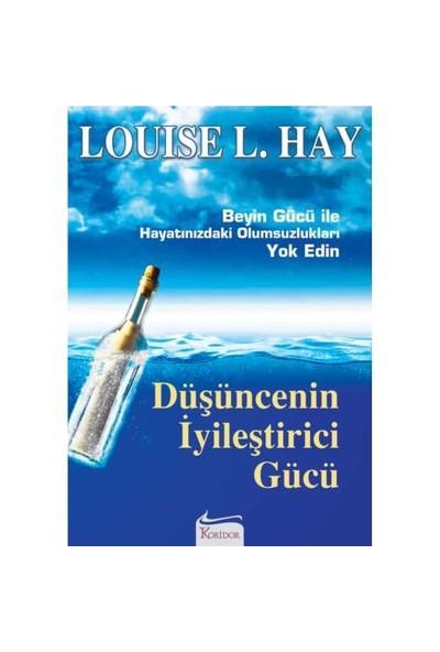 Düşüncenin İyileştirici Gücü - Louise L. Hay