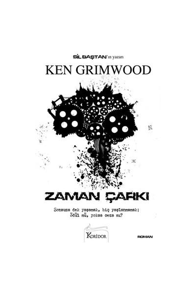 Zaman Çarkı - Ken Grimwood