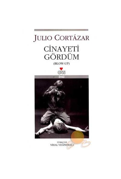Cinayeti Gördüm-Julio Cortazar