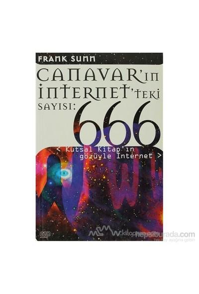 Canavarın İnternetteki Sayısı 666: Kutsal Kitapın Gözüyle İnternet-Frank Sunn