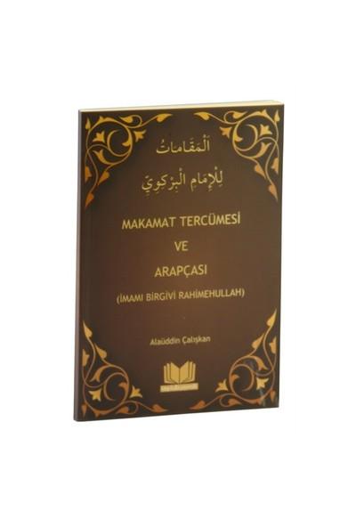 Makamat Tercümesi Ve Arapçası-İmam Birgivi