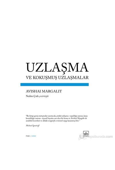 Uzlaşma Ve Kokuşmuş Uzlaşmalar-Avishai Margalit
