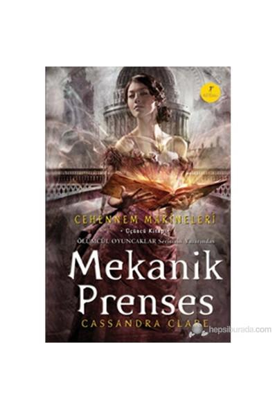Mekanik Prenses (Ciltli) - Cassandra Clare
