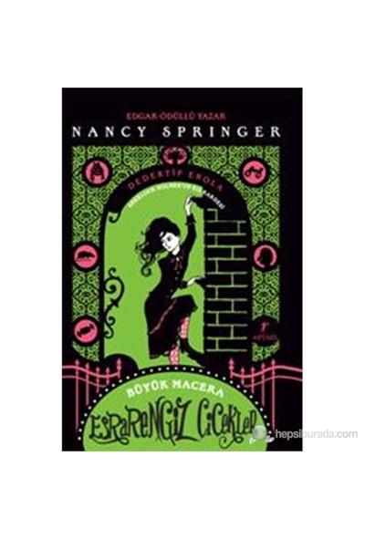 Esrarengiz Çiçekler - Dedektif Enola Sherlock Holmes'Un Kız Kardeşi-Nancy Springer