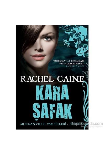 Kara Şafak - Morganvılle Vampirleri – Kitap 12-Rachel Caine