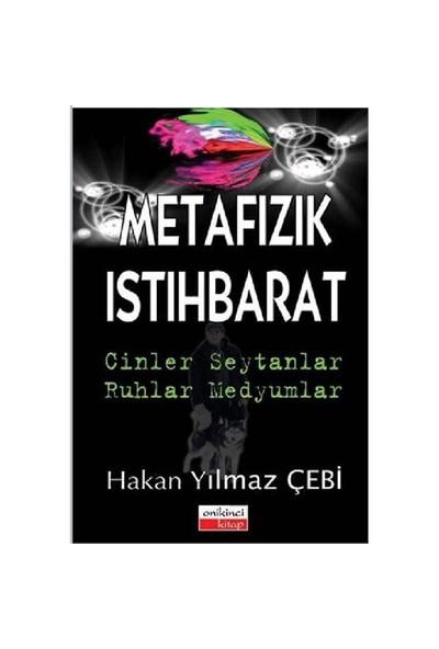 Metafizik Ve İstihbarat