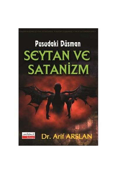 Pusudaki Düşman Şeytan Ve Satanizm