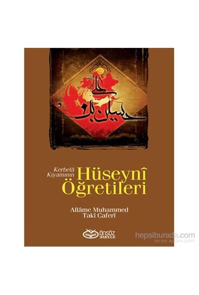 Kerbelâ Kıyamının Hüseynî Öğretileri-Muhammed Taki Caferi