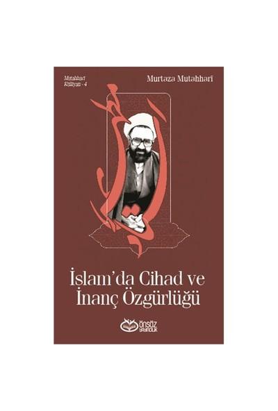 İslam'Da Cihad Ve İnanç Özgürlüğü-Murtaza Mutahhari