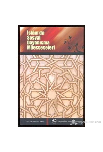İslam da Sosyal Dayanışma Müesseseleri