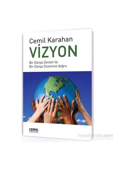 Vizyon-Cemil Karahan