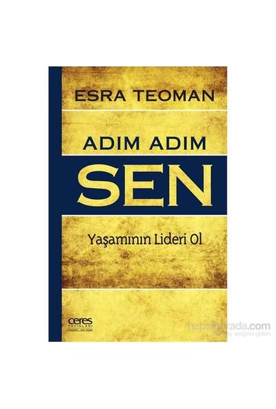 Adım Adım Sen (Yaşamının Lideri Ol)-Esra Teoman