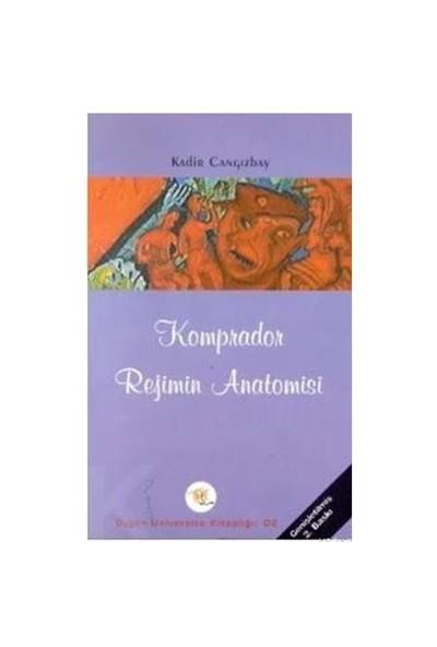 Komprador Rejimin Anatomisi-Kadir Cangızbay