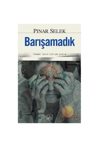 Barışamadık-Pınar Selek