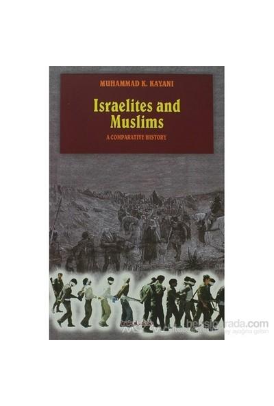 Israelites And Muslims-Muhammad K. Kayani