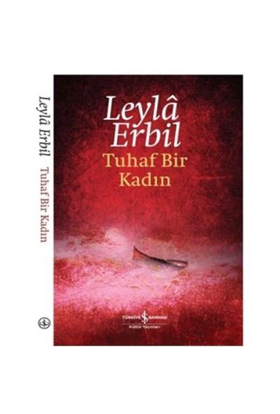 Tuhaf Bir Kadın (Ciltsiz) - Leyla Erbil