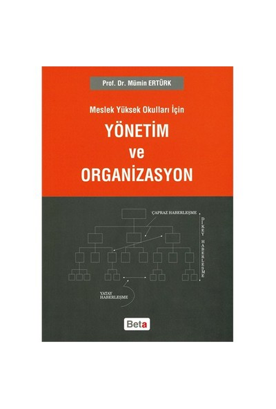 Meslek Yüksek Okulları İçin Yönetim ve Organizasyon - Mümin Ertürk