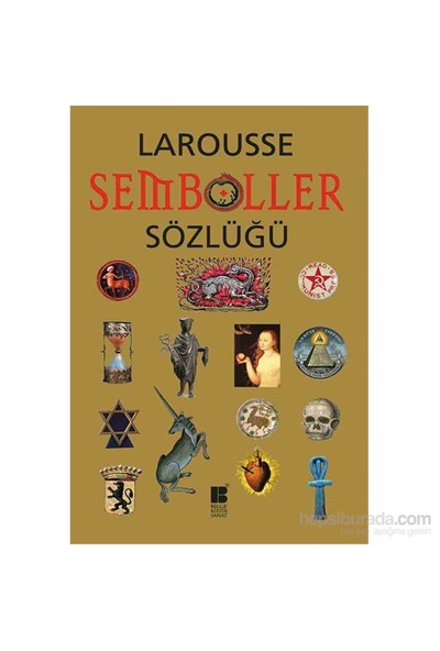 Larousse Semboller Sözlüğü-Robert Olorenshaw