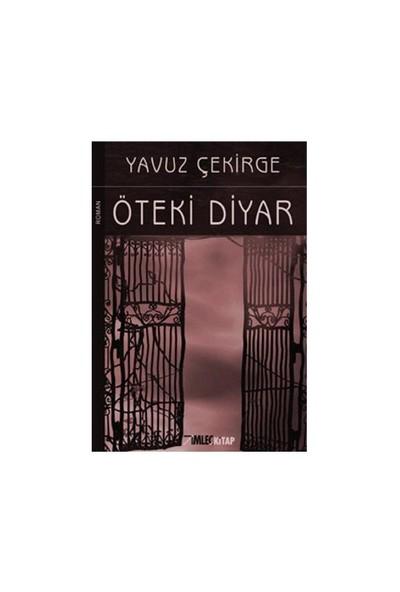 Öteki Diyar-Yavuz Çekirge
