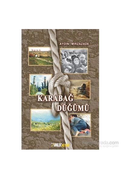 Karabağ Düğümü-Aydın Mirzazade