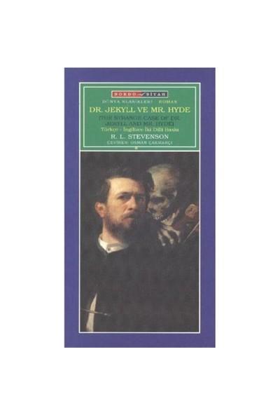 Dr. Jekyll ve Mr. Hyde (The Strange Case of Dr. Jekyll and Mr. Hyde) - Robert Louis Stevenson