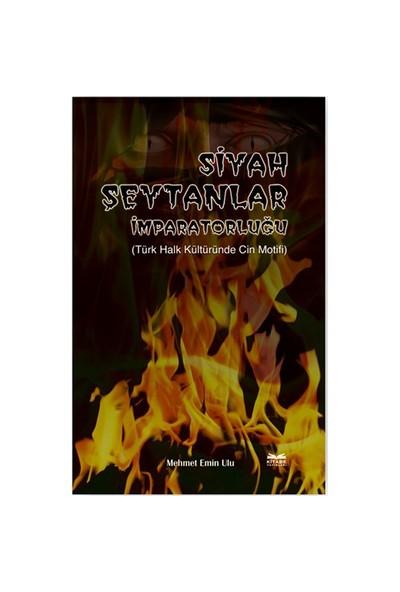 Siyah Şeytanlar İmparatorluğu (Türk Halk Kültüründe Cin Motifi)