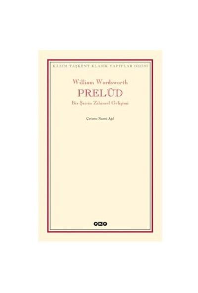 Prelüd – Bir Şairin Zihinsel Gelişimi