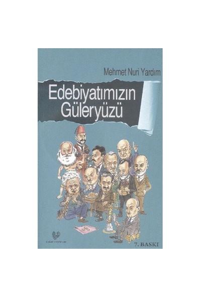 Edebiyatımızın Güleryüzü - Mehmet Nuri Yardım