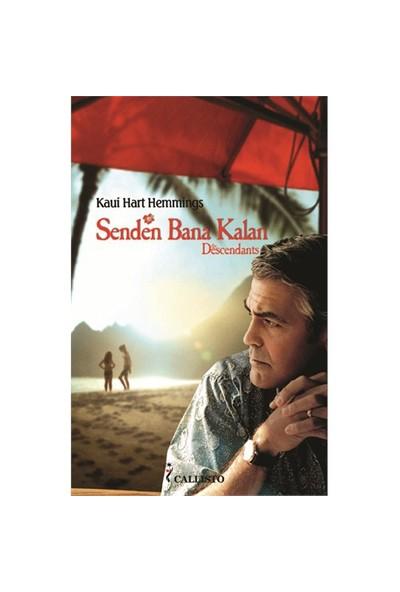 Senden Bana Kalan (Descendants)