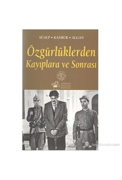 Özgürlüklerden Kayıplara Ve Sonrası-Z. Tül Akbal Süalp