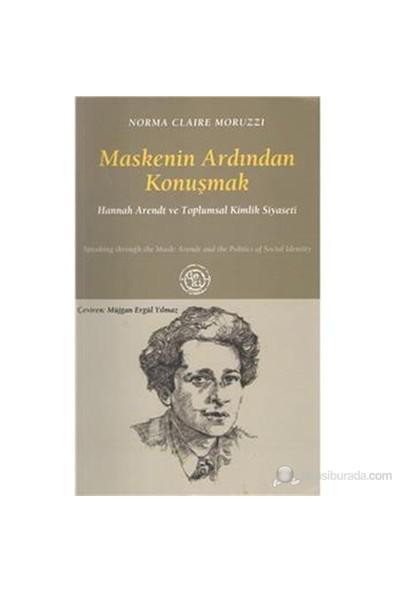 Maskenin Ardından Konuşmak-Norma Claire Moruzzi
