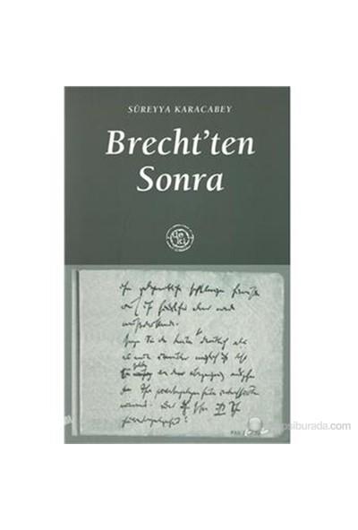 Brecht'Ten Sonra-Süreyya Karacabey