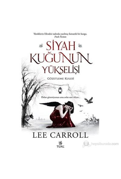 Siyah Kuğunun Yükselişi - Lee Carroll