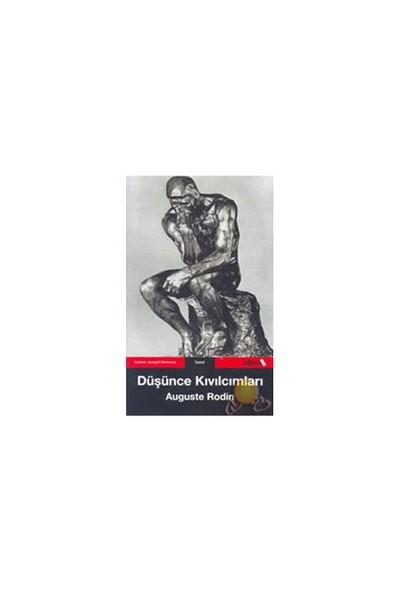 Düşünce Kıvılcımları-Auguste Rodin