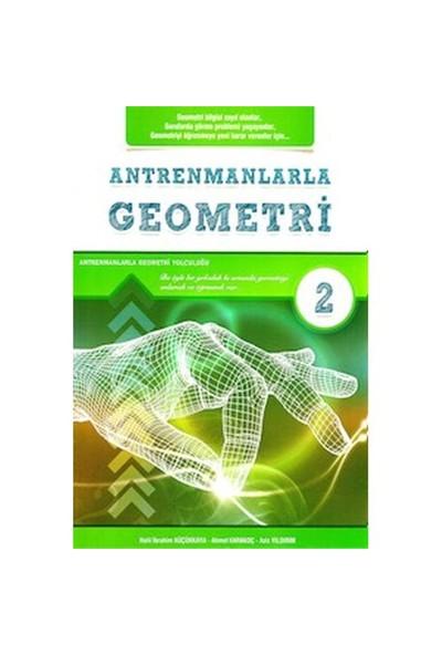 Antrenmanlarla Geometri 2. Kitap - Ahmet Karakoç