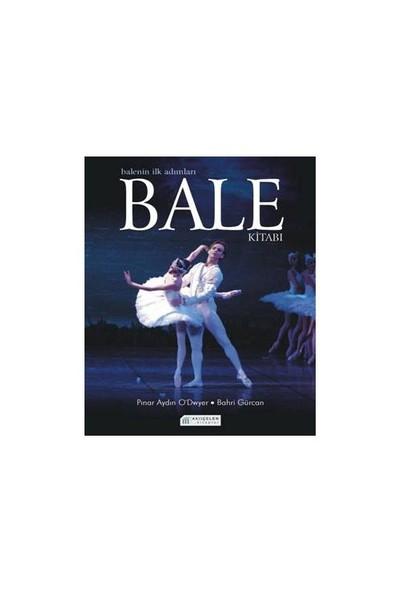 Bale Kitabı - (Balenin İlk Adımları)