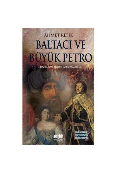 Baltacı ve Büyük Petro - Ahmet Refik