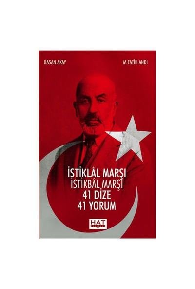 İstiklal Marşi İstikbal Marşı - (41 Dize 41 Yorum) - M. Fatih Andı
