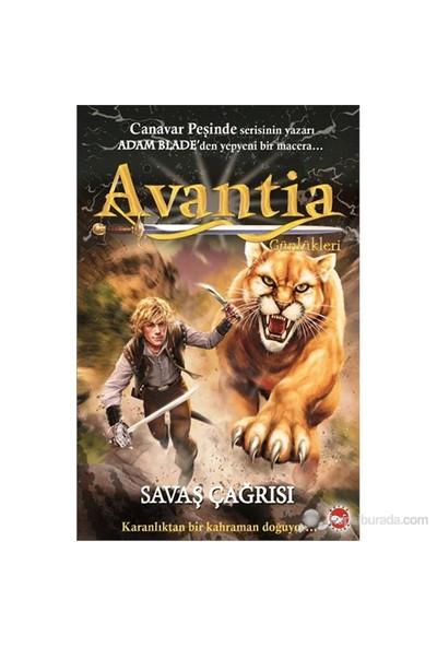 Avantia Günlükleri-Savaş Çağrısı - Adam Blade