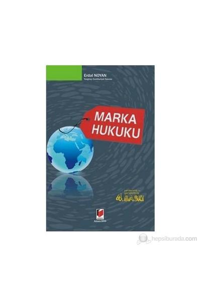 Marka Hukuku (Ciltli)-Erdal Noyan