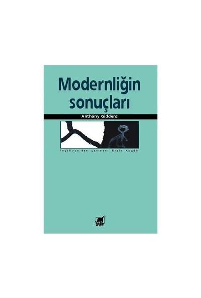 Modernliğin Sonuçları - Anthony Giddens