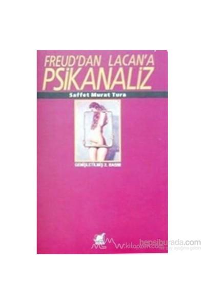 Freud''Dan Lacan''A Psikanaliz-Saffet Murat Tura