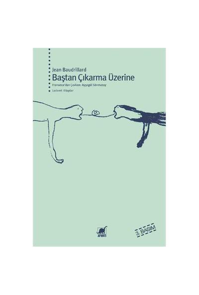 Baştan Çıkarma Üzerine - Jean Baudrillard