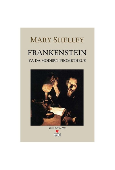 Frankenstein - (Ya Da Modern Prometheus) - Mary Shelley