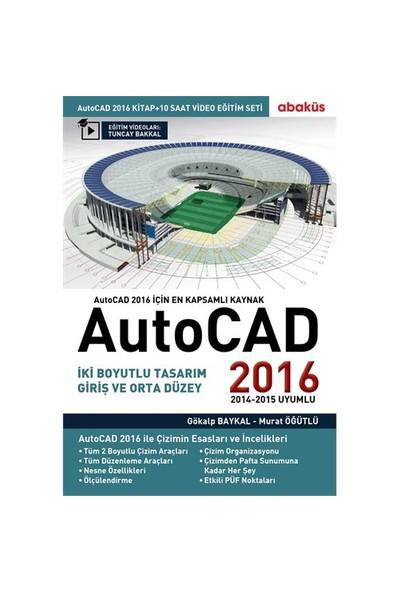 Autocad 2016 (+Video Eğitim Seti) - Tuncay Bakkal
